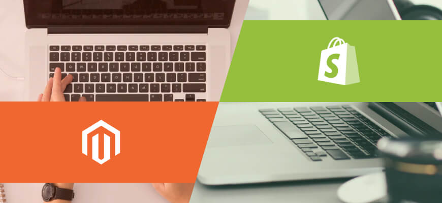 Ultimate Guide to Magento and Shopify